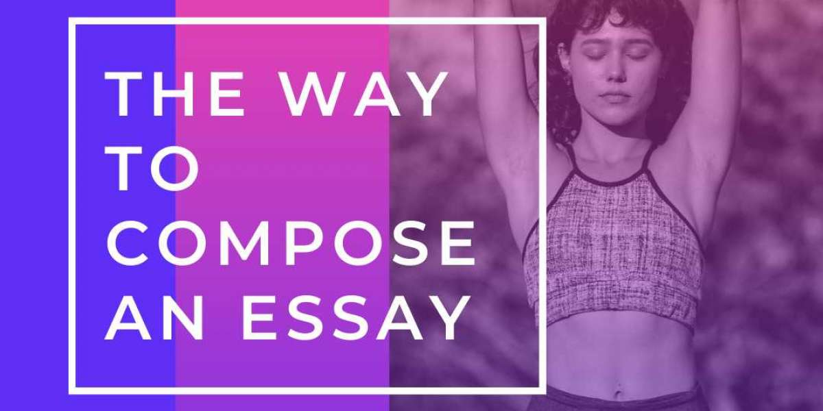 The Way to Compose AN ESSAY