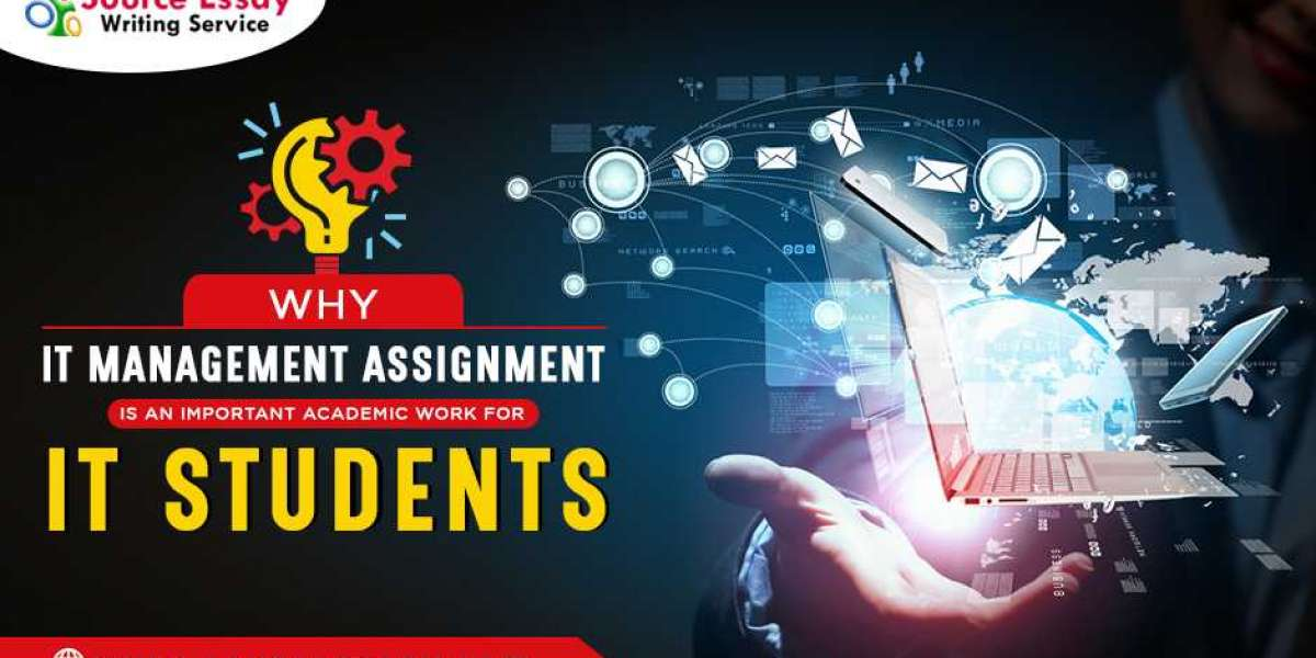 Why IT Management Assignment Is An Important Academic Work For IT Students