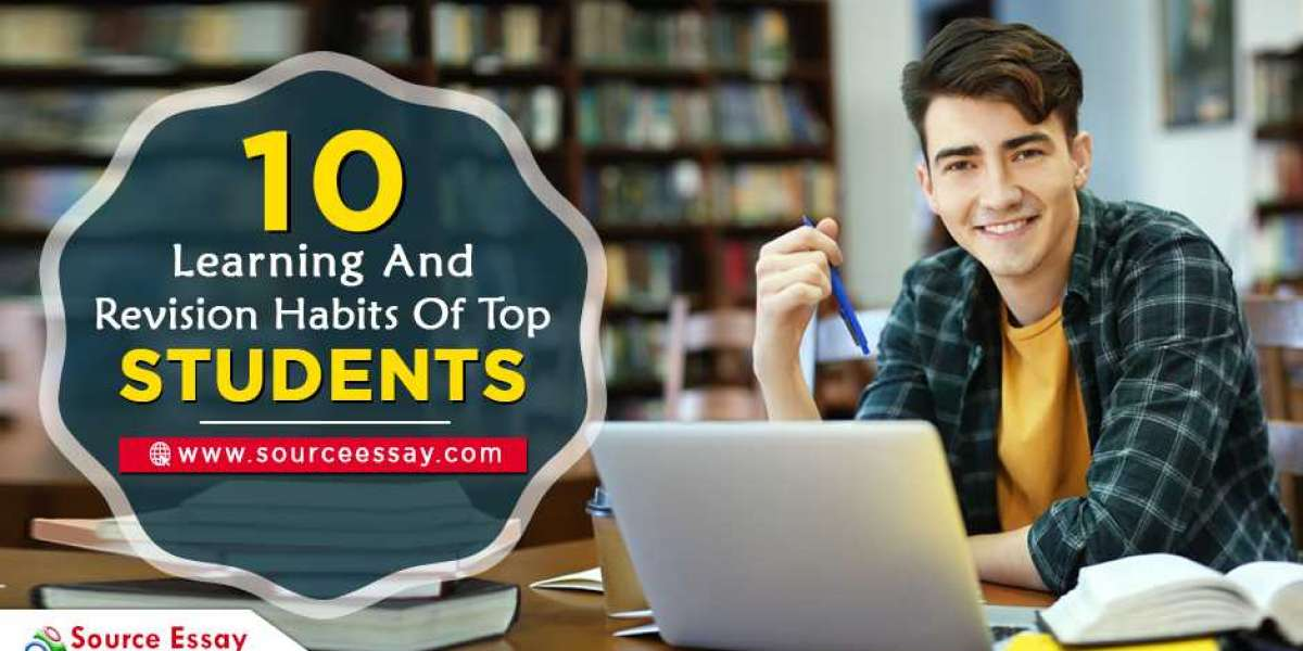 10 Learning And Revision Habits Of Top Students